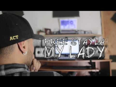 My Lady - Free Stayla x Kush - [Audio]