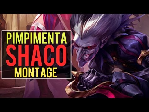 Shaco Montage (pimpimenta) | Best Shaco Plays [IRIOZVN]