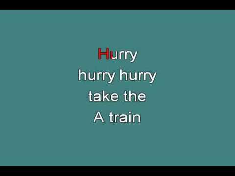 TAKE THE A TRAIN 715942 [karaoke]