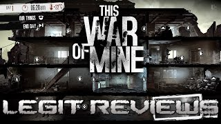 This War of Mine - Fuck the War !