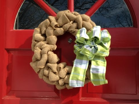 How To Make Burlap Wreath Wire Ribbon Bow