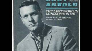 The Last Word In Lonesome Is ME by Eddy Arnold