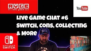 Live Game Chat #6  with John Hancock Nintendo Switch, Game Collecting, & Current Topics