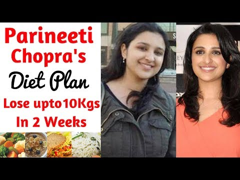 Parineeti Chopra Diet Plan for Weight Loss हिंदी में, How to Lose Weight Fast 10kgs | Celebrity Diet