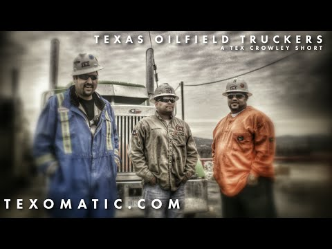 Texas Oilfield Truckers