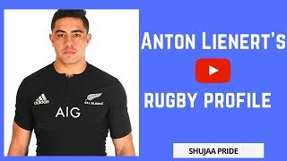 Anton Lienert-Brown - Rugby Profile | Highlights | Debut | Nationality | School | Interview | Try