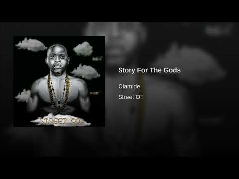 Olamide - Story For The Gods [Audio]