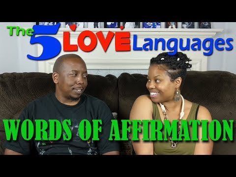 The 5 Love Languages - Words of Affirmation