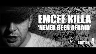 eMCee Killa - Never Been Afraid [Official Video]
