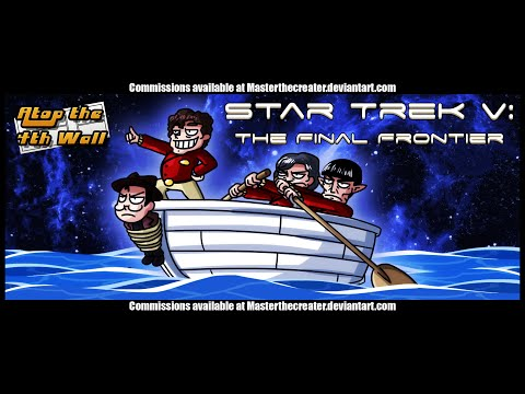 Star Trek V: The Final Frontier - Atop the Fourth Wall