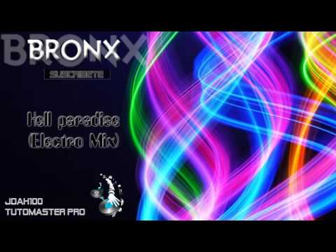 Hell Paradise (Electro Mix) - Dj Bronx