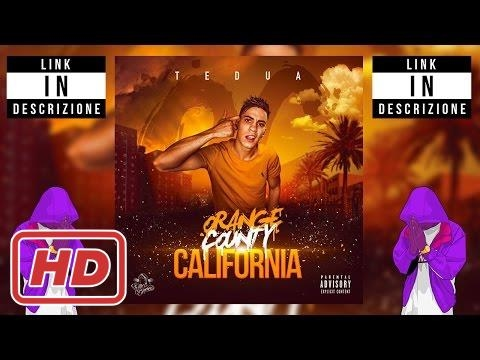 TEDUA - Orange County California (2017) DOWNLOAD ALBUM COMPLETO [MP3 / M4A]