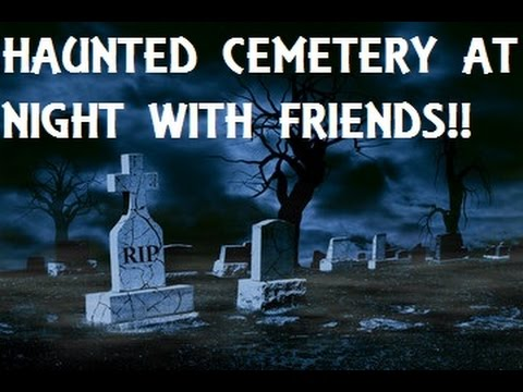 """GHOST HUNTING AT """"HAUNTED SPRING HILL CEMETERY"""" WITH FELLOW YOU TUBERS AND FANS"""