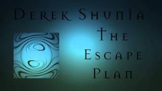 Derek Shunia - The Escape Plan: Cinematic Heavy Metal
