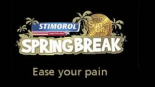 """Ease Your Pain"" Stimorol Springbreak 2010 Anthem Search 