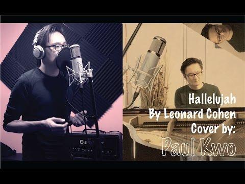 Leonard Cohen  Hallelujah Paul Kwo Cover