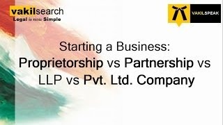 Difference between Proprietorship vs Partnership vs LLP vs Pvt Ltd Company(When you are starting your business, the most important question would be whether you should start your business as a Proprietorship, as a Partnership, as a ..., 2013-11-12T06:18:43.000Z)