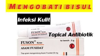 Obat Bisul Dan Infeksi Kulit Dapat Diatasi Dengan Fuson Cream