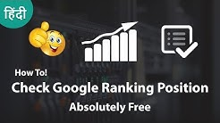 How To Check Google Ranking Position FREE