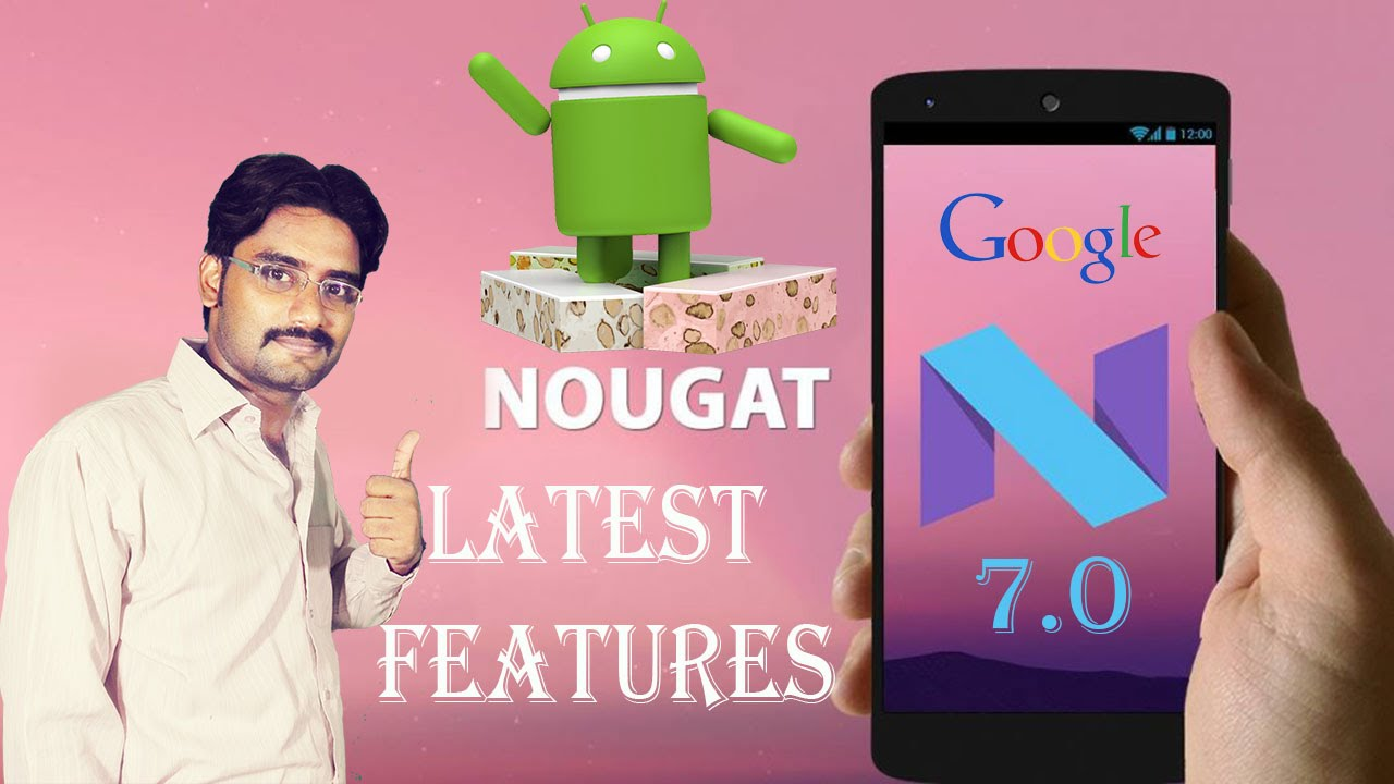Google Android 7 0 Nougat | Latest Feature Explain in Detail [Hindi/Urdu]