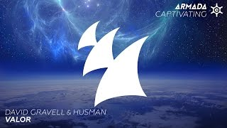 David Gravell & Husman - Valor (Original Mix)