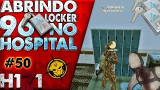 🔴 H1Z1 - Abrindo 96 locker no Hospital #50