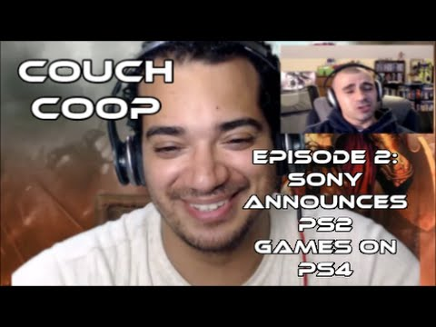 Couch coop gaming podcast episode 2 sony announces ps2 for Couch coop ps4
