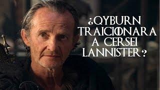 ¿QYBURN TRAICIONARÁ a CERSEI LANNISTER? Juego de Tronos Game of Thrones Temporada 8