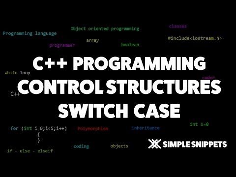Switch Case Conditional Control Structure in C++ | C++ Programming Tutorials for Beginners