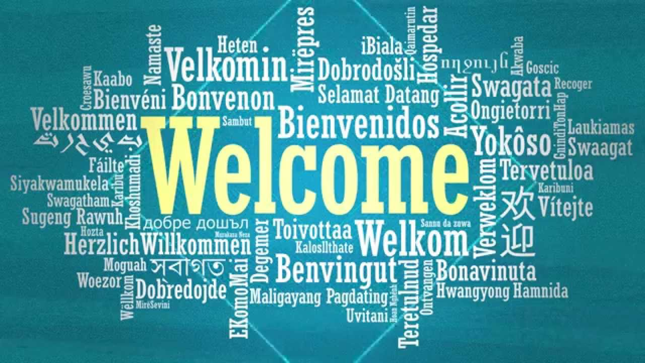 Welcome In Many Languages Youtube