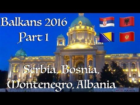 Balkans 2016 - Part 1 - Croatia, Serbia, Bosnia and Herzegovina, Montenegro