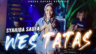 Syahiba Saufa - Wes Tatas (Official Music Video ANEKA SAFARI)