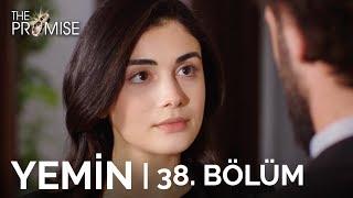 Yemin 38. Bölüm  The Promise Season 1 Episode 38