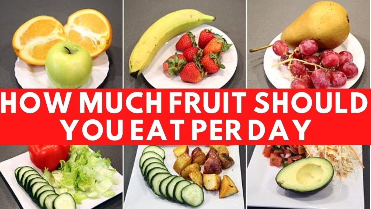 How Much Fruit Should You Eat per Day