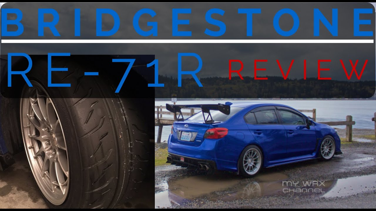 Bridgestone Re 71r Tires Review 2015 Subaru Wrx Youtube