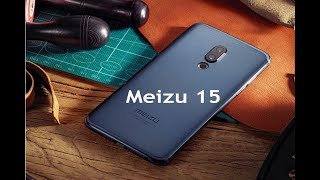 Meizu 15 with 20MP camera selfie camera specs review and price