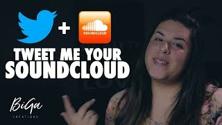 tweet me your soundcloud bigacreations