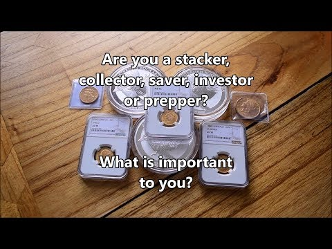 Are you a stacker, saver, prepper, collector or investor?