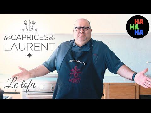 Les caprices de Laurent - Le Tofu