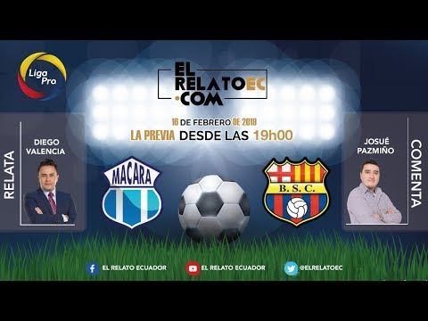 EN VIVO | FORMATO RADIO: Macará vs. Barcelona SC