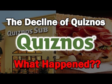 The Decline of Quiznos...What Happened?