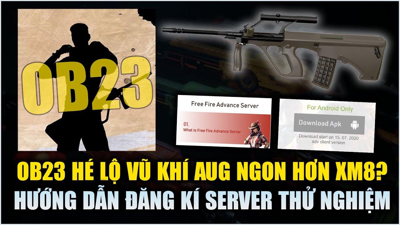 Free Fire | OB23 Hé Lộ Hàng Mới Mạnh Hơn XM8? - Hướng Dẫn Đăng Kí Server Thử Nghiệm | Rikaki Gaming