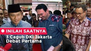 Inilah Saatnya 3 Cagub DKI Jakarta Debat Pertama