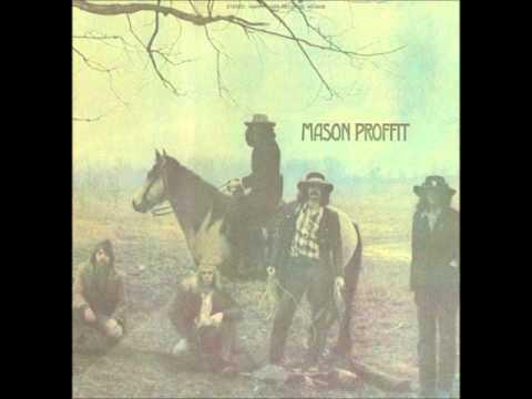 Mason Proffit  Walk On Down The Road 1969