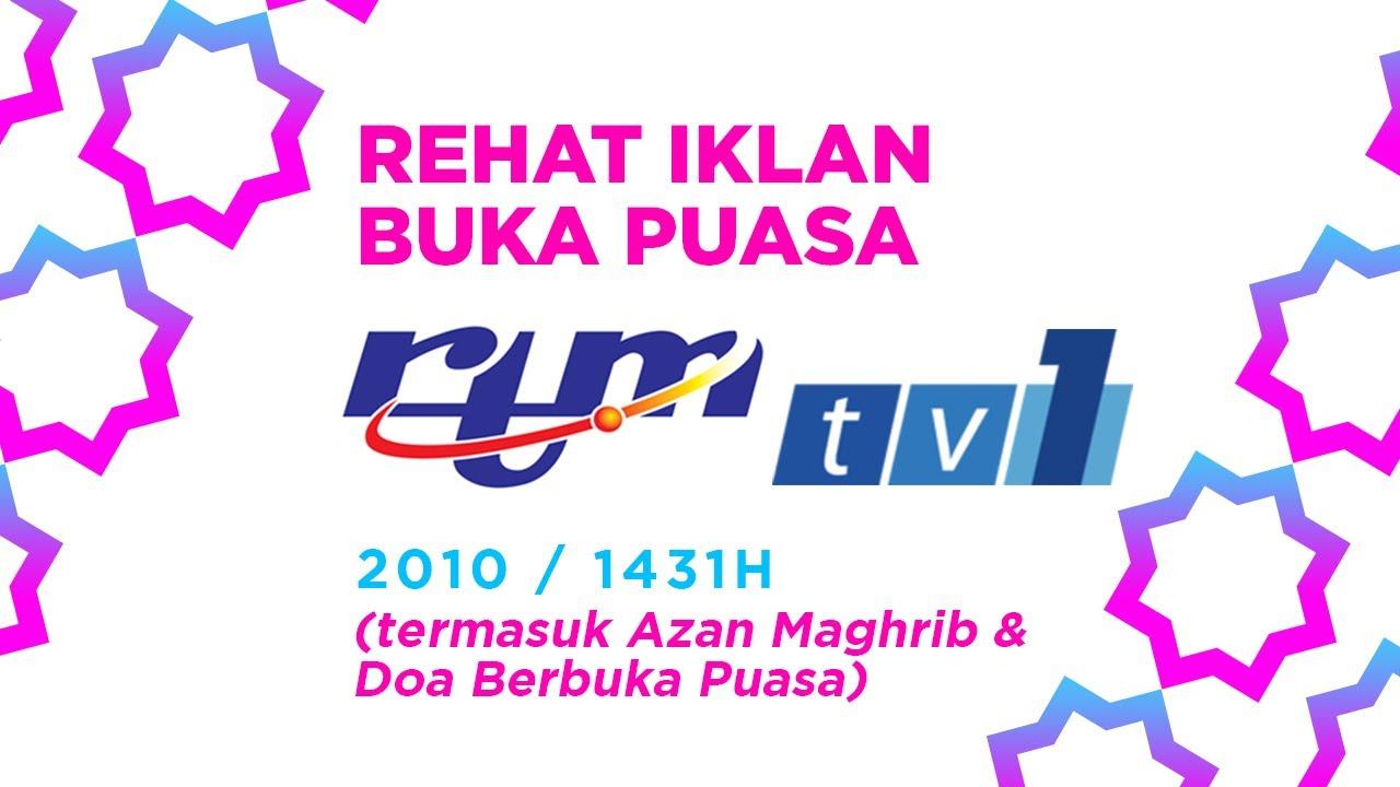 Download Rehat Iklan Buka Puasa RTM TV1 (2010/1431H) (termasuk Azan Maghrib & Doa Berbuka Puasa)