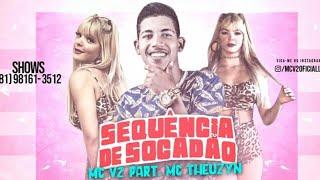 Baixar MC V2 - TOMA SEQUÊNCIA DE SOCADÃO - MÚSICA NOVA