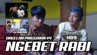 Gambar cover DAGELAN PINGGIRAN #4 || NGEBET RABI