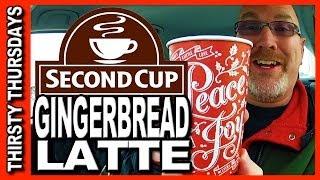 Thirsty Thursdays - Second Cup Café Gingerbread Latte Review