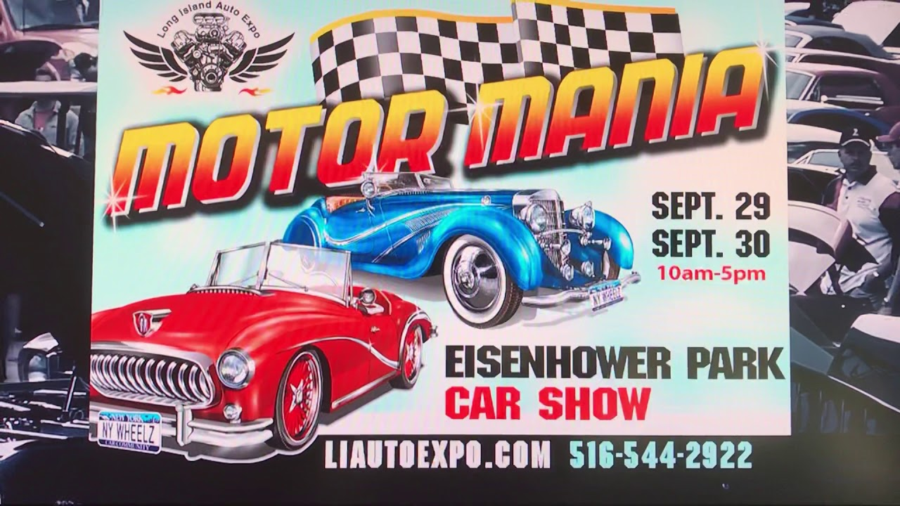 MOTOR MANIA Day Car Show YouTube - Eisenhower park car show