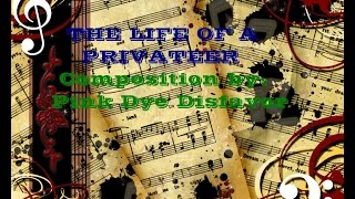 Video The Life Of a Privateer - composition by Copyright free music + sheet music download MP3, 3GP, MP4, WEBM, AVI, FLV September 2018